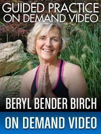 Guided Meditation Practice – Breathing For Healthy Body & Mind - Beryl Bender Birch - Streaming Video & MP3