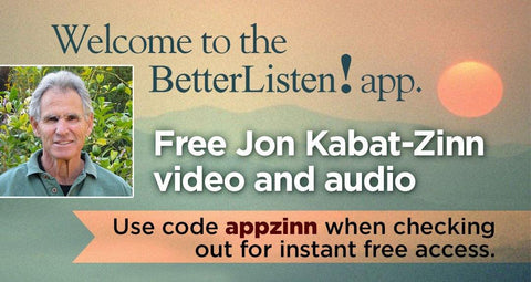 Stress Reduction with Jon Kabat-Zinn  - Audio and Streaming Video - App