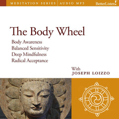 The Body Wheel: Mindfulness and Personal Healing Guided Mediations from the Nalanda Institute