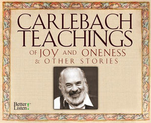 Carlebach Teachings of Joy and Oneness & Other Stories Audio Program BetterListen! - BetterListen!
