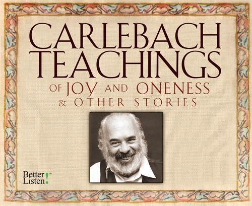 Carlebach Teachings of Joy and Oneness & Other Stories
