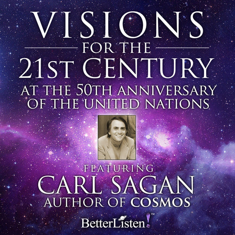 Visions For the 21st Century: 50th Anniversary of The United Nations w Carl Sagan