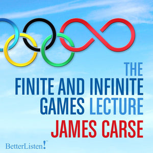 The Finite and Infinite Games lecture with James Carse