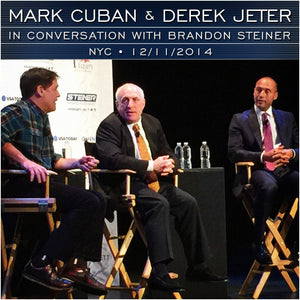 Mark Cuban and Derek Jeter in Conversation with Brandon Steiner Audio Program Business - BetterListen!