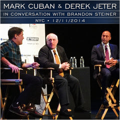 Mark Cuban and Derek Jeter in Conversation with Brandon Steiner