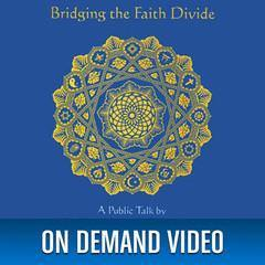Bridging the Faith Divide: A Public Talk by His Holiness the Dalai Lama - Streaming Video