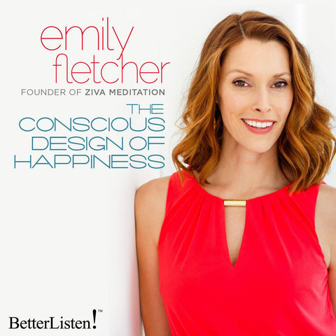 Emily Fletcher The conscious Design of happiness