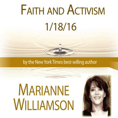 Faith and Activism with Marianne Williamson