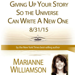 Giving Up Your Story So the Universe Can Write a New One