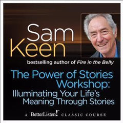 The Power of Stories Workshop: Illuminating Your Life's Meaning Through Stories