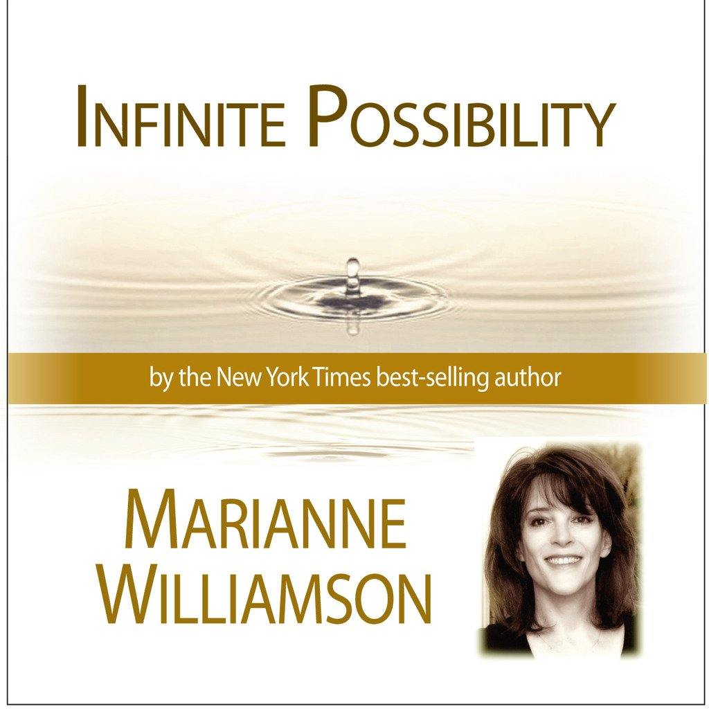 Infinite Possibility with Marianne Williamson Audio Program Marianne Williamson - BetterListen!