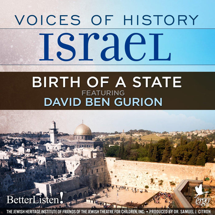 Voices of History Israel: Birth of The State