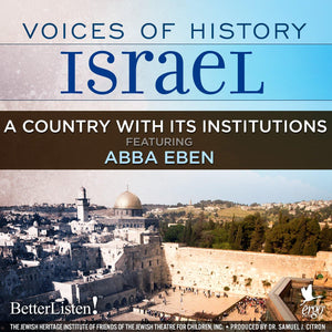 Voices of History Israel: A Country With its Institutions