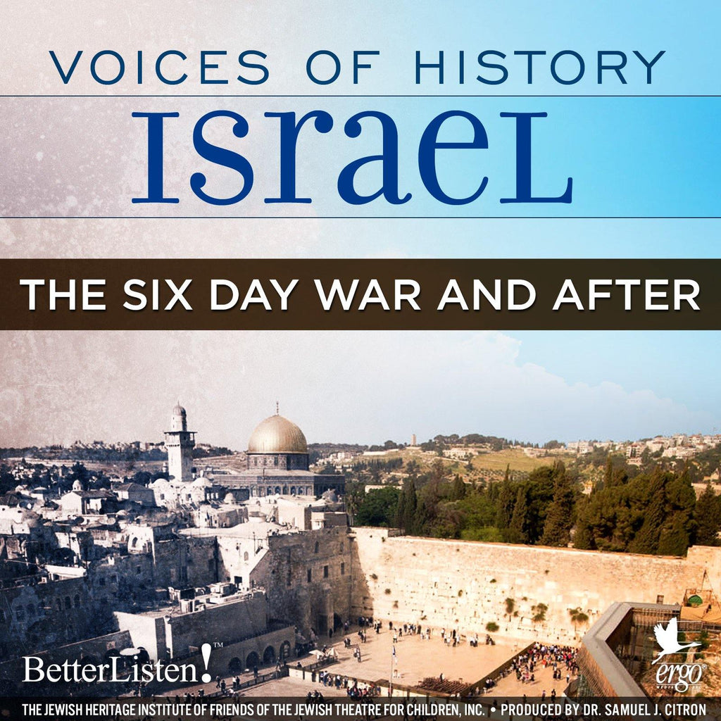Voices of History Israel: The Six Day War and After