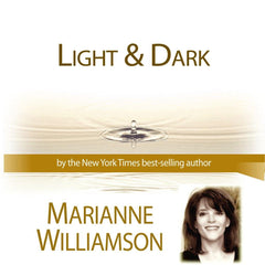 Light / Dark with Marianne Williamson