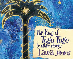 King of Togo Togo and Other Stories