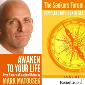 Seekers Forum Complete Collection with Mark Matousek Audio Program BetterListen! - BetterListen!