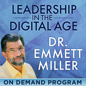 Leadership in the Digital Age – How to Transform Your World with Emmett Miller - BetterListen!