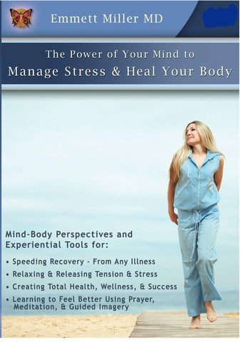Manage Stress and Heal Your Body with Dr. Emmett Miller