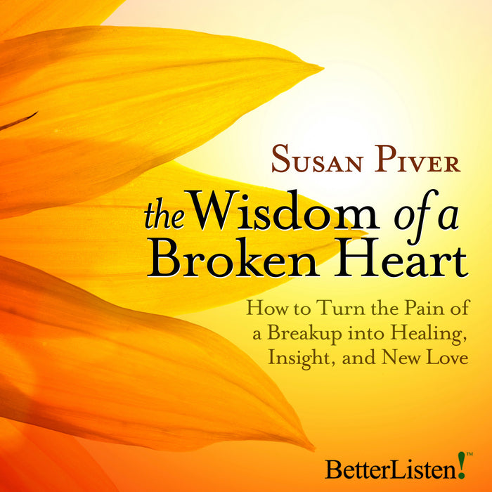 The Wisdom of a Broken Heart with Susan Piver