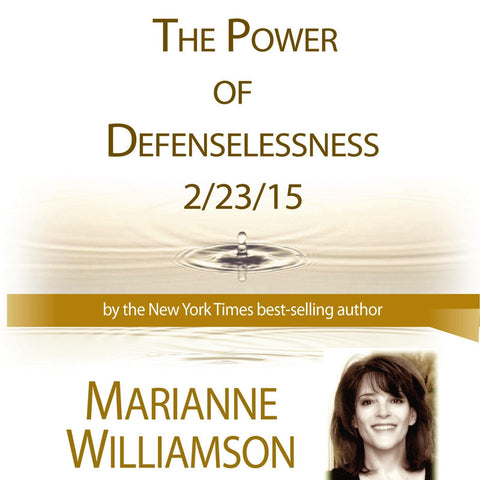 The Power of Defenselessness