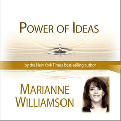 Power of Ideas with Marianne Williamson