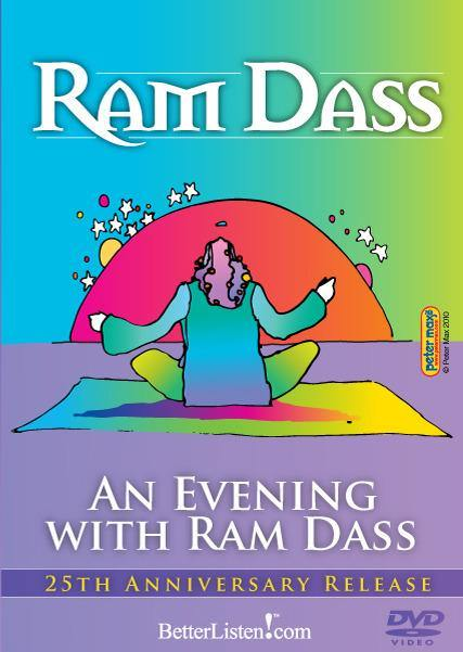An Evening with Ram Dass video Ram Dass LSR - BetterListen!