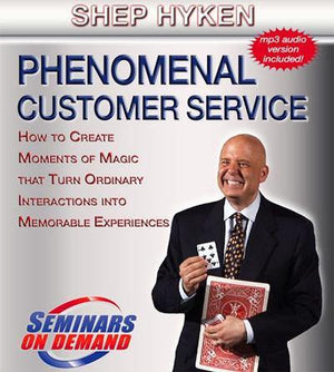 Phenomenal Customer Service by Shep Hyken with Course Notes Audio Program BetterListen! - BetterListen!