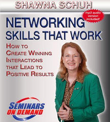 Networking Skills that Work by Shawna Schuh with Course Notes