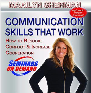 Communication Skills that Work by Marilyn L. Sherman with Course Notes Audio Program BetterListen! - BetterListen!