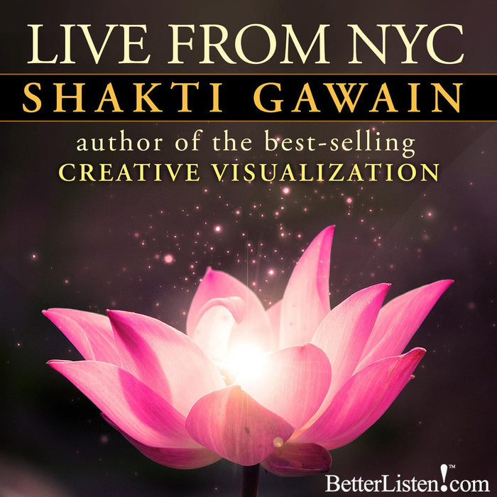 Shakti Gawain Live from New York City