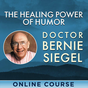 The Healing Power of Humor Video Program - Life in the Digital Age with Bernie Siegel