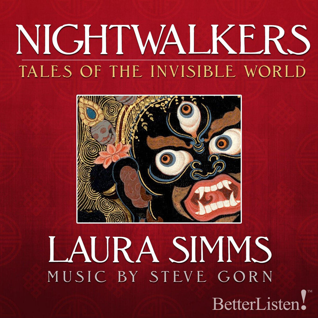 Nightwalkers: Tales of The Invisible World by Laura Simms Audio Program BetterListen! - BetterListen!