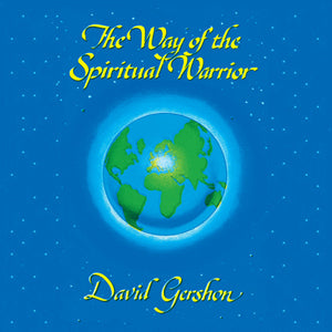 The Way of The Spiritual Warrior by David Gershon Audio Program BetterListen! - BetterListen!