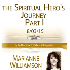 The Spiritual Hero's Journey - Part 1