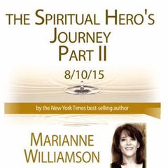 The Spiritual Hero's Journey - Part 2