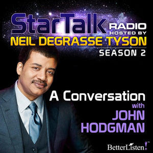 A Conversation with John Hodgman with Neil deGrasse Tyson Audio Program StarTalk - BetterListen!