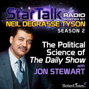 "The Political Science of ""The Daily Show"" with Neil deGrasse Tyson"