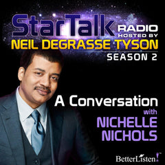 A Conversation with Nichelle Nichols with Neil deGrasse Tyson