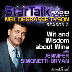 Wit and Wisdom about Wine with Neil deGrasse Tyson