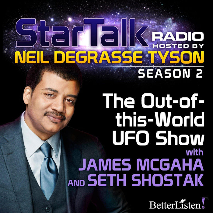 The Out of This World UFO Show with Neil deGrasse Tyson