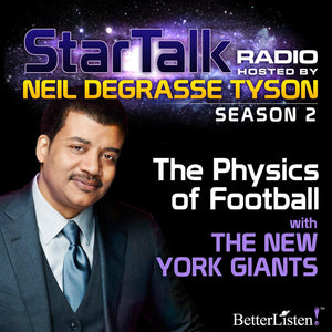 The Physics of Football with Neil deGrasse Tyson