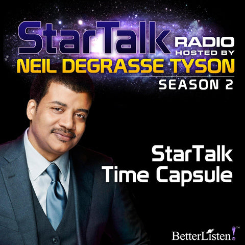 Star Talk Time Capsule with Neil deGrasse Tyson