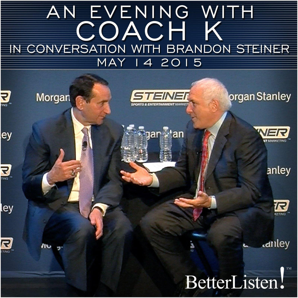 An Evening with Coach K with Brandon Steiner Audio Program Business - BetterListen!