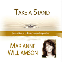 Take A Stand with Marianne Williamson