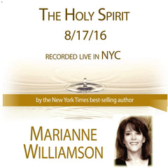 The Holy Spirit with Marianne Williamson