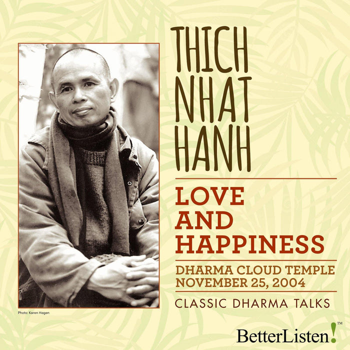 Love and Happiness by Thich Nhat Hanh