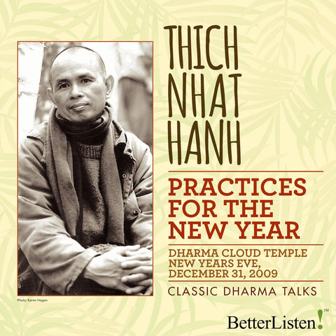 Practices for the New Year by Thich Nhat Hanh