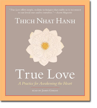 True Love by Thich Nhat Hanh