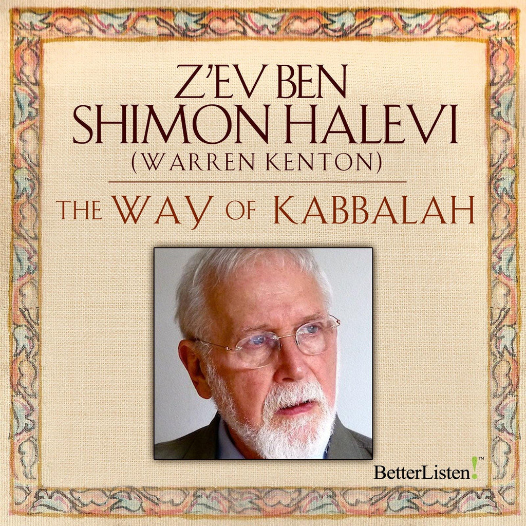 The Way of Kabbalah with Warren Kenton Audio Program BetterListen! - BetterListen!